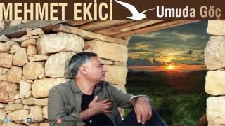 Mehmet Ekici - Sana Nasıl Yar Olayım [ Umuda Göç © 2016 İber Prodüksiyon ]