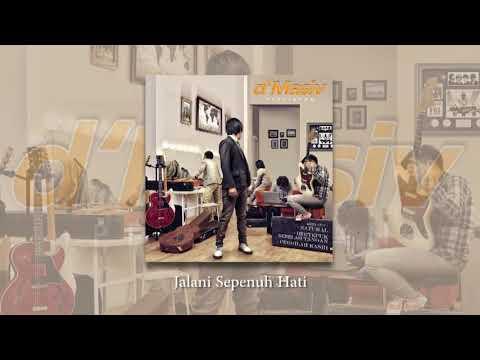 D'MASIV - Jalani Sepenuh Hati (Official Audio)
