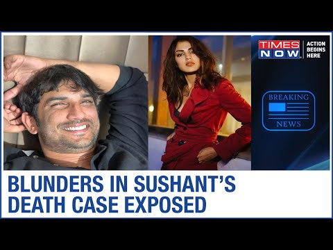 Sushant Singh Rajput Death Case: Times Now's stunning reportage exposes several lapses