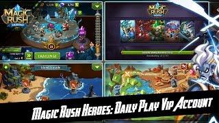 Magic Rush Heroes: Daily play (20.06.16) VIP Account