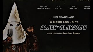 BlackKKlansman (2018) Movie Review