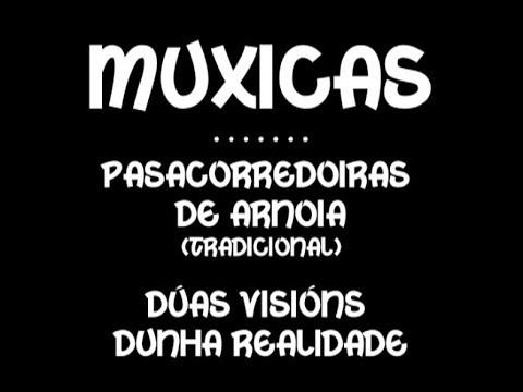 Muxicas - Pasacorredoiras de Arnoia - 1.990