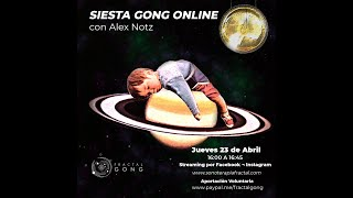 Siesta Gong Online con Alex Notz