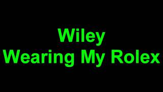 Wiley - Wearing My Rolex Full Version 1080p [HD] 5:50