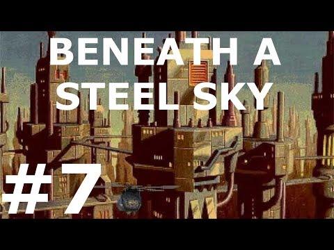 Beneath a Steel Sky Walkthrough part 7  