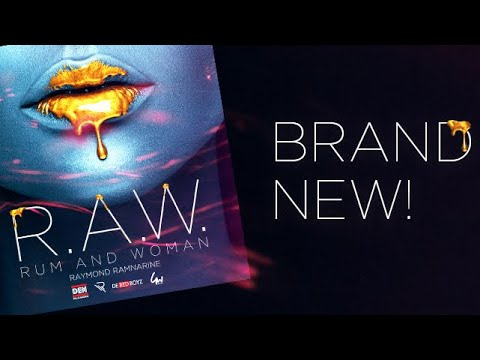 R.A.W [Rum And Woman] (Official Lyric Video) | Raymond Ramnarine & DilENadan | Soca 2020