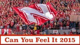 Nebraska Football 2015 | Can You Feel It (Pump-Up Video 2)