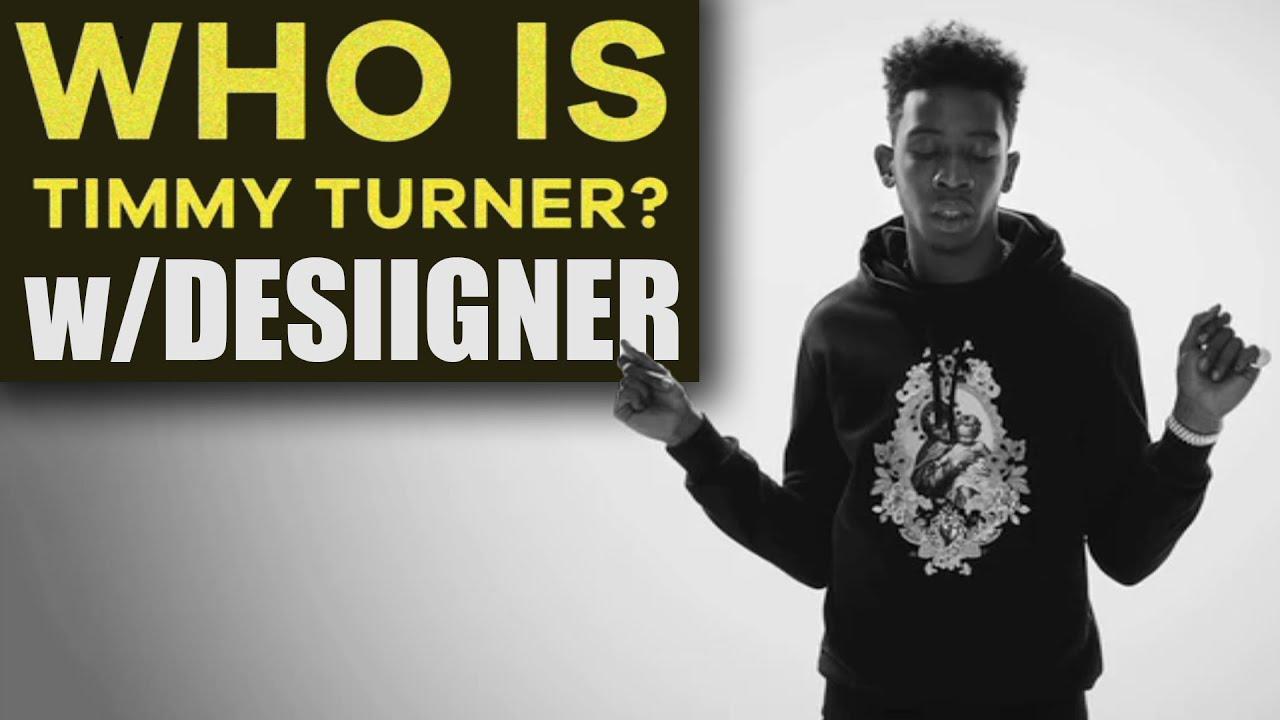 Desiigner Explains Who is Timmy Turner?