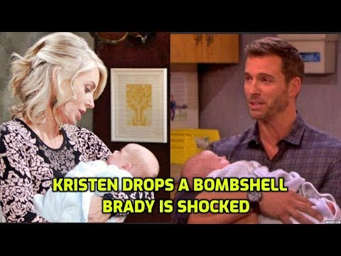 Days Of Our Lives Spoilers: Kristen Drops A Bombshell  - Brady Is Shocked