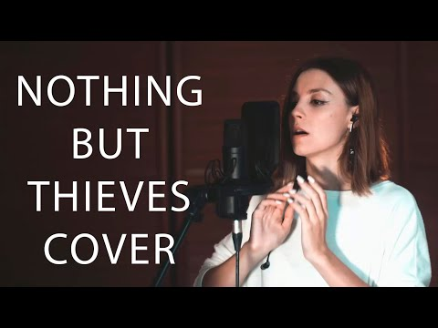 Nothing But Thieves - Take This Lonely Heart (cover By Anastasiya Ardashova)