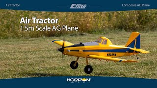 Load Video 1:  E-flite Air Tractor 1.5m BNF Basic w/AS3X & SAFE Select