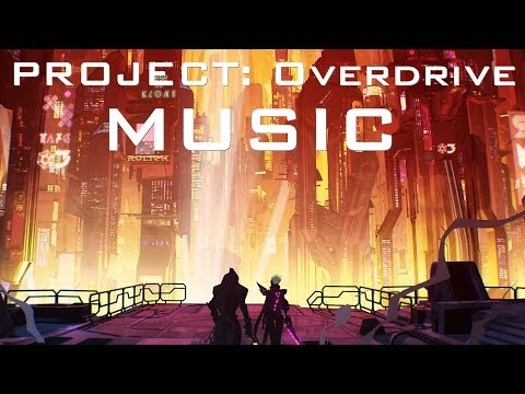 PROJECT: OVERDRIVE - Music