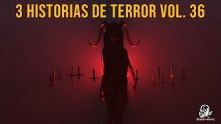 3 Historias De Terror Vol. 36 (Relatos De Horror)