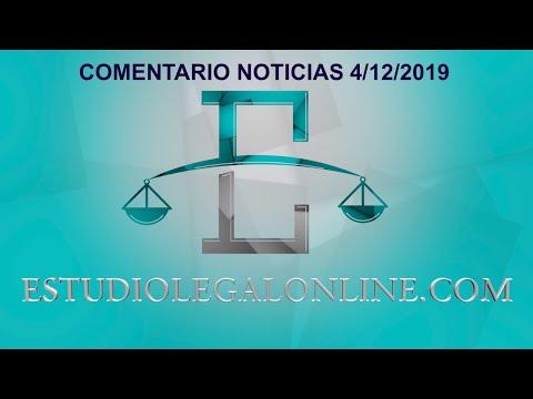 Comentarios Noticias Estudiolegal 4/12/2019 www.estudiolegalonline.com