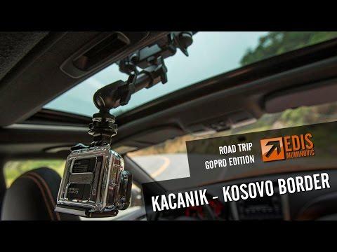 [M2] South Kosovo road trip: Kacanik - Kosovo border
