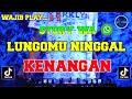 DJ LUNGAMU NINGGAL KENANGAN - GOLEK LIYANE VIRAL TIK TOK REMIX TERBARU FULL BASS 2020 DJ TANI