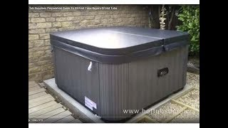 Video Hot Tub Preparation Guide To All First Time Buyers by Hot Tub Suppliers download MP3, 3GP, MP4, WEBM, AVI, FLV Agustus 2018