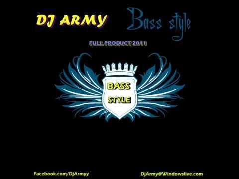 DJ Army   Bass Style