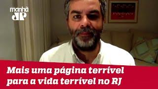 Mais uma página terrível para a vida terrível no RJ | #CarlosAndreazza