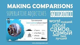 Intermediate Russian. Making Comparisons: Superlative Adjectives