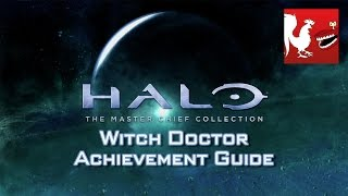 Halo: MCC [Halo 3] - Witch Doctor Achievement Guide
