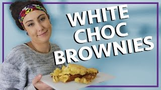 How To Make White Chocolate Brownies