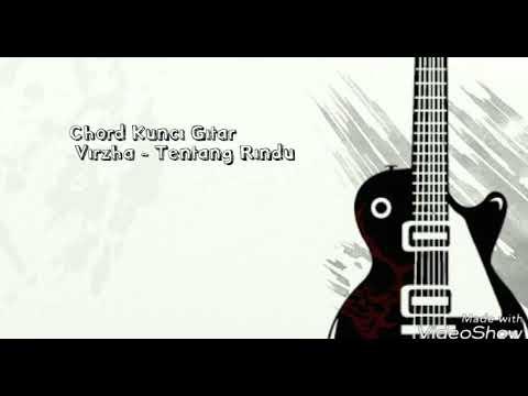 Virzha - Tentang Rindu ( Chord Gitar )