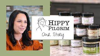 Hippy Pilgrim Our Story