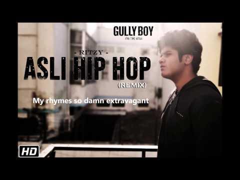 """Asli Hip Hop"" - Gully Boy | Remix by RITZY (16 Year Old)"