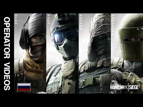 Rainbow Six Siege - All 'SPETSNAZ' Operator Videos - Glaz, Fuze, Kapkan & Tachanka! thumbnail
