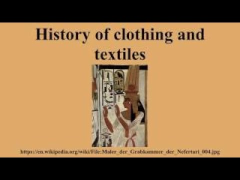 History of clothing and textiles
