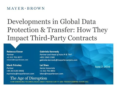 Developments in Global Data Protection and Transfer