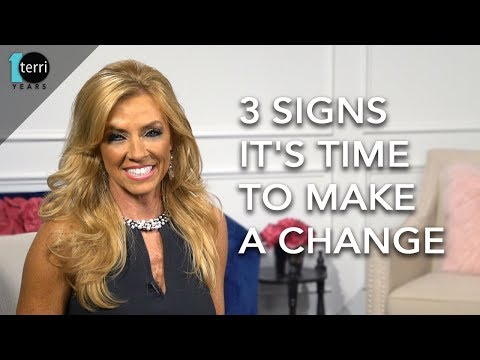 3 Signs it's Time to Make A Change