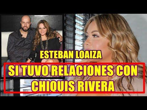ESTEBAN LOAIZA rompe el silencio y RESPONDE SI TUVO RELACIONES con CHIQUIS RIVERA