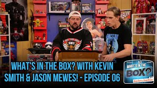 What's in the Box? with Kevin Smith & Jason Mewes! - Episode 06