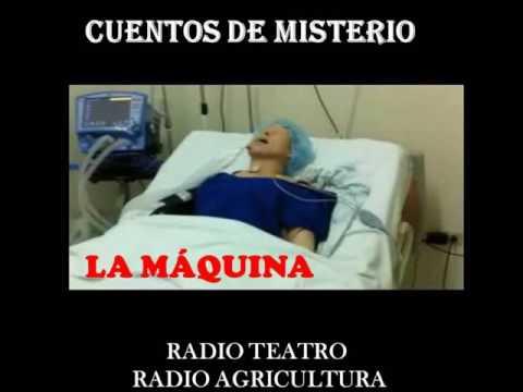 CUENTOS DE MISTERIO - LA MAQUINA  - RADIO TEATRO