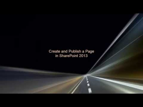 Create and Publish a Page in SharePoint 2013 - YouTube