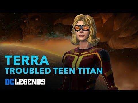 DC Legends: Terra - Troubled Teen Titan Hero Spotlight