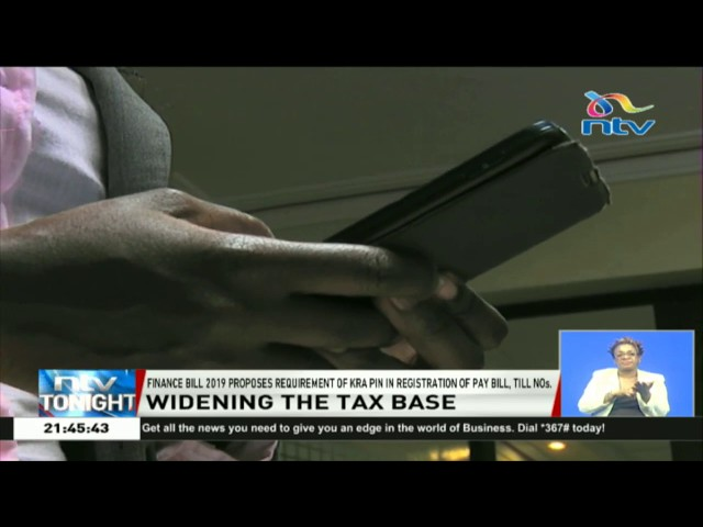 Finance Bill 2019 proposes requirement of KRA Pin in registration of Pay Bill, Till Numbers