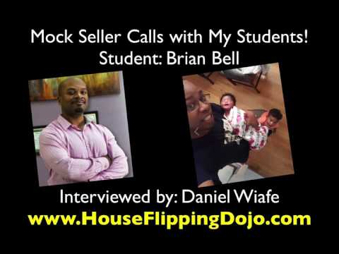 MOTIVATED SELLERS - Mock Seller Calls w/ Brian Bell
