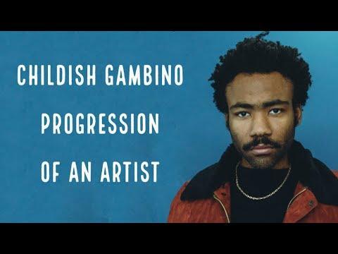 Childish Gambino - Progression of An Artist