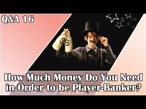 How Much Money Do You Need in Order to be Player-Banker (Pai-Gow Poker)