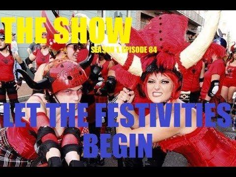 Let the Festivities Begin (The Show: season 1 episode 84)