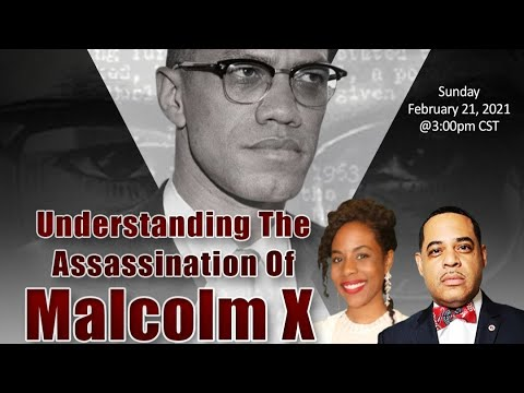 Understanding the Assassination of Malcolm X