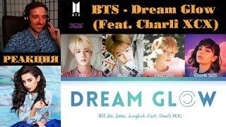 BTS - Dream Glow (Feat. Charli XCX) | РЕАКЦИЯ | Color Coded Lyrics [RUS SUB]