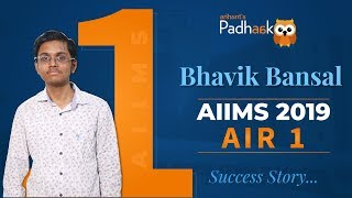 AIIMS Topper 2019 | AIR 1 | Bhavik Bansal - Interview