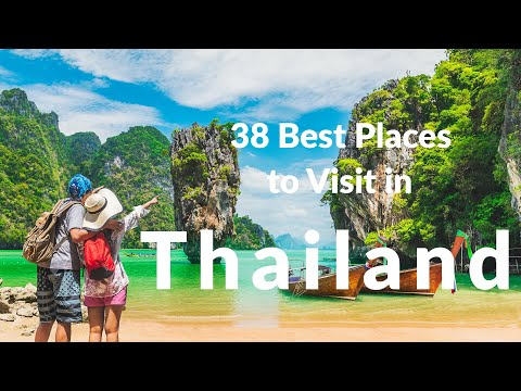 38 Best Places to visit in Thailand 2020 | TOP 38 Places to visit in Thailand for solo Travelers.