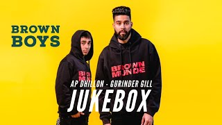 AP Dhillon Jukebox - Best of AP Dhillon and Gurinder Gill | Brown Munde | New Punjabi Songs
