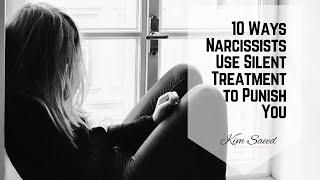 10 Ways Narcissists Use Silent Treatment to Punish You