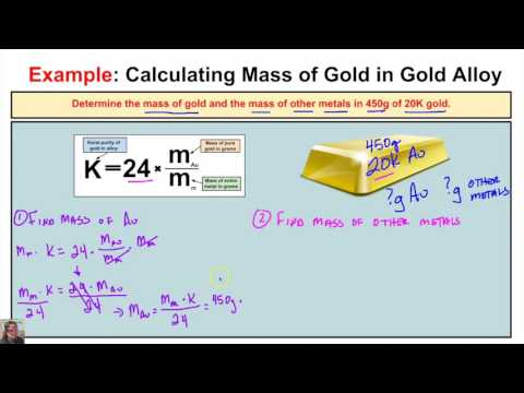 How to Calculate the Mass of Gold and the Mass of Other Metals in a Gold Alloy